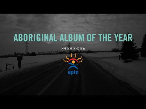 Aboriginal Album of the Year sponsored by Aboriginal Peoples Television Network | 2015 JUNO Awards