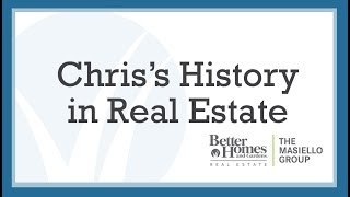 Chris's history in Real Estate