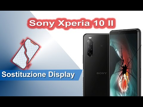 Sony Xperia 10 II Sostituzione display - Display replacement