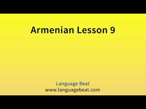 Learn Armenian : Lessons 1 to 14   - Armenian Phrases for Be
