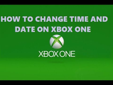 How To Change Time And Date On Xbox One