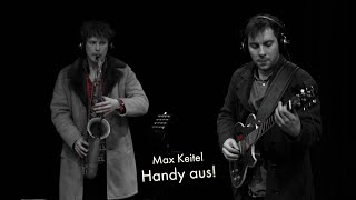 "Killekille plays ""Handy aus!"" by Max Keitel"