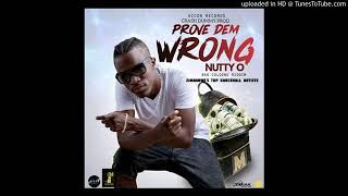 Nutty O - Prove Dem Wrong [ Audio]