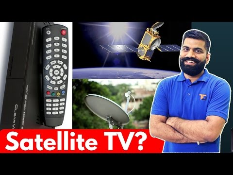 How Satellite TV Works? Broadcast TV and Cable TV? IPTV?