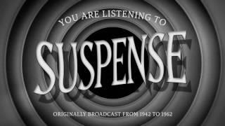 "Suspense | Ep268 | ""The X Ray Camera"""