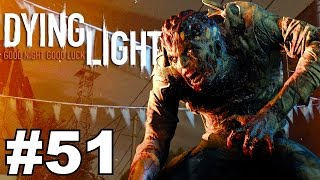 DYING LIGHT: Campaign Walkthrough Ep.51▐ Yes, I Have Abandonment Issues!!