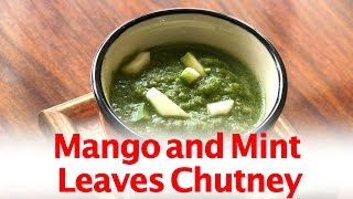 How To Make Mango And Mint Leaves Chutney By Gitika