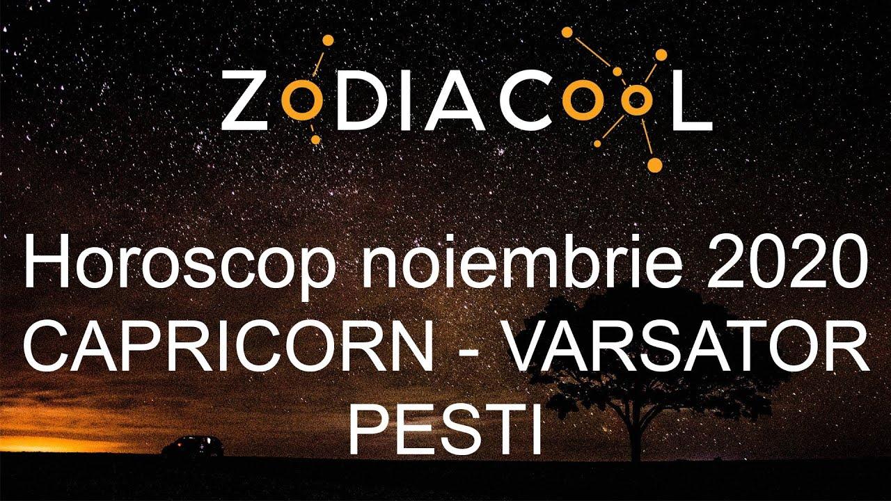 Horoscop luna Noiembrie 2020 pentru Capricorn, Varsator si Pesti, oferit de ZODIACOOL