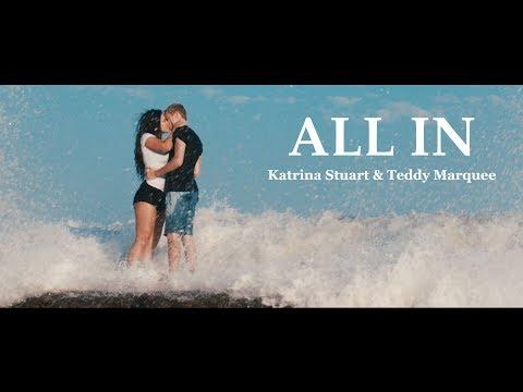 All In  Katrina Stuart ft. Sam Golbach  Music Video  Prod. Teddy Marquee