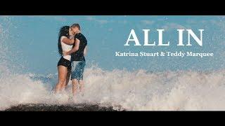 All In - Katrina Stuart ft. Sam Golbach (Official Music Video) | Prod. Teddy Marquee