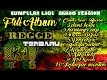 Cinta Luar Biasa REGGE [Full Album Version  SKA86 Terbaru.]