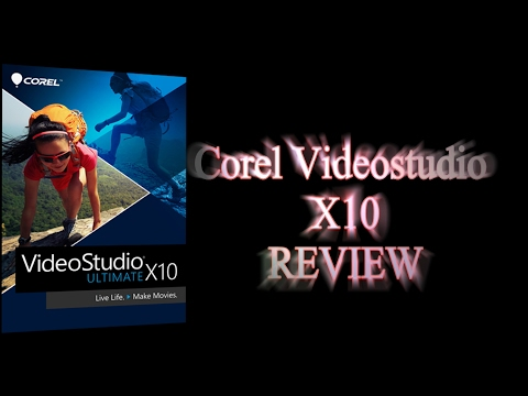 Corel VideoStudio Ultimate X10 (Review) 2017 Video Editing Software