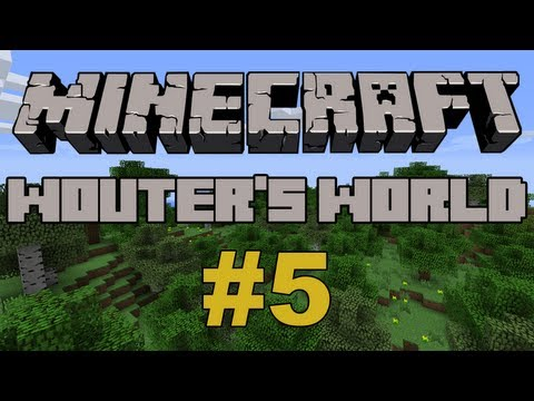 Minecraft: Wouter's World - #5 -