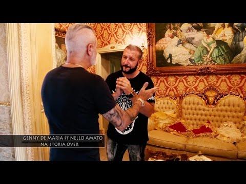 Genny De Maria Ft. Nello Amato - Na Storia Over (Video Ufficiale 2016)