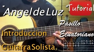 Angel de Luz - Pasillo ecuatoriano tutorial/cover guitarra