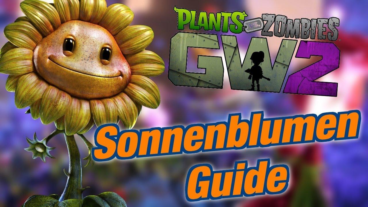 Sonnenblumen Guide Tipps Und Meine Meinung Pvz Garden Warfare 2