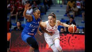 2019 FIBA Kadınlar Avrupa Şampiyonası Türkiye - İtalya Maç Özeti