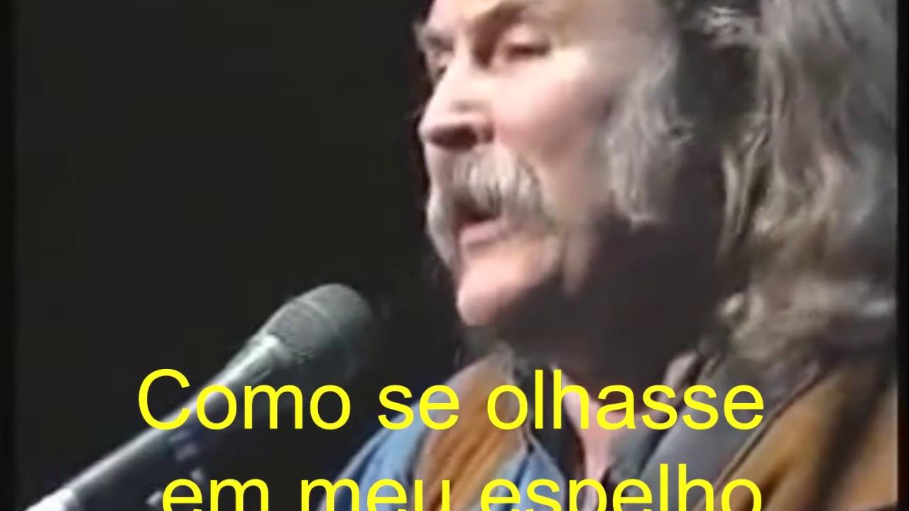 DAVID CROSBY (Almost Cut My Hair) - Legendado - YouTube