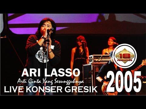 LIVE KONSER !! MENAKJUBKAN VOKAL 'ARI LASSO' DI GRESIK DI SERRBBUUU RIBUAN PENONTON !!