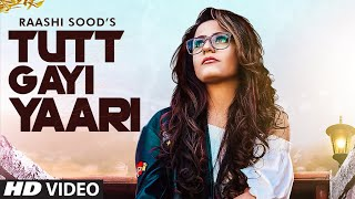 Raashi Sood: Tutt Gayi Yaari (Full Song) Goldboy | Navi Ferozpur Wala | Latest Punjabi Song 2020
