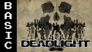 Basically - Deadlight [Comrade Savior]