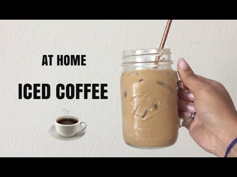 VERY SIMPLE AT HOME ICED COFFEE !