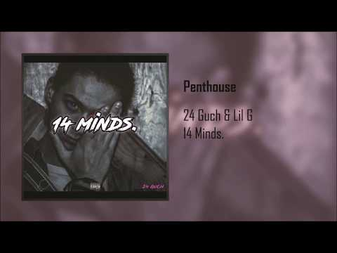 24 Guch - Penthouse (Feat. Lil G)