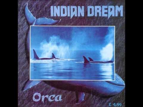 Indian Dream - Orca (1989) Full Album
