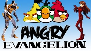Video Angry Evangelion(Angry Birds meet Neon Genesis Evangelion) download MP3, 3GP, MP4, WEBM, AVI, FLV Agustus 2017
