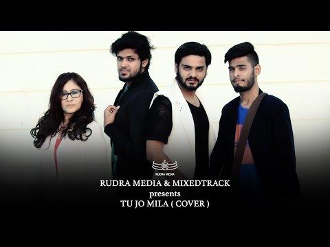 TU JO MILA COVER | Bajrangi Bhaijaan |
