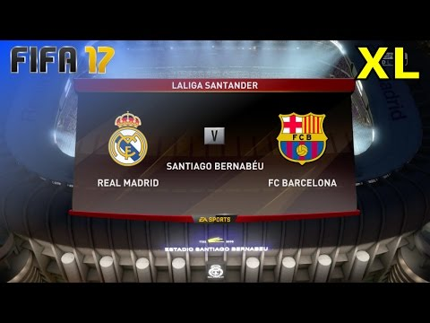 FIFA 17 - Real Madrid vs. FC Barcelona @ Estadio Santiago Bernabéu (XL Match)