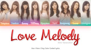 Girls' Generation (소녀시대) Love Melody Color Coded Lyrics (Han…