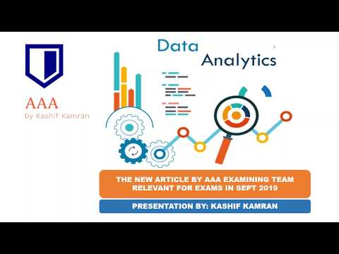 Data Analytics And The Auditor- The AAA Examining Team Article (relevant For Sept/ Dec 2019 Exams)