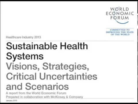 Sustainable Health Visions, Strategies, Critical Uncertaint