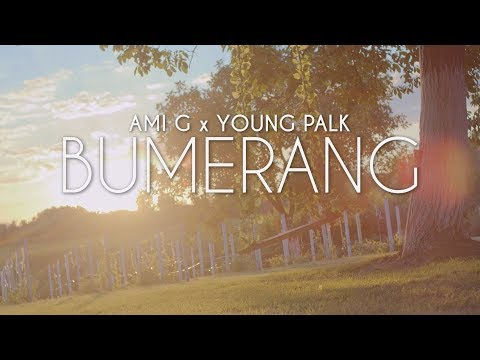 AMI G x YOUNG PALK (DJANS) - BUMERANG (OFFICIAL VIDEO)