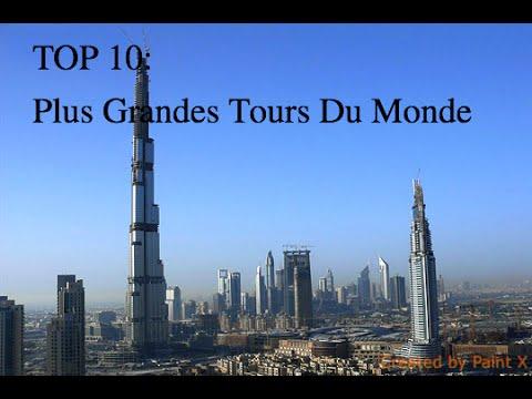 Top 10 des plus grandes tours du monde youtube for Les plus grandes tours du monde