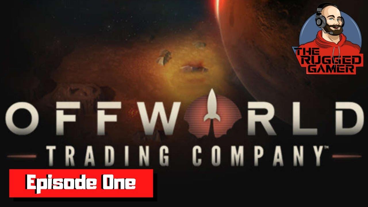Download Offworld Trading Company   Mars Campaign   Season 1 - Episode 1