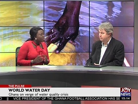 World Water Day - The Pulse on Joy News (22-3-17)