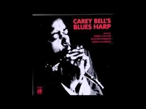 Carey Bell , Carey Bell's Blues Harp ( Full Album )