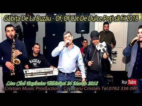 Găbița de la Buzău Of,of cât de dulce poți să fii Live Club Exclusive Tăbărăști 24 Martie
