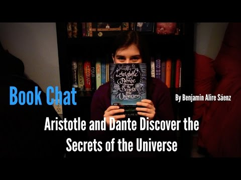 Book Chat: Aristotle and Dante Discover the Secrets of the Universe (Non-Spoiler and Spoiler Review)