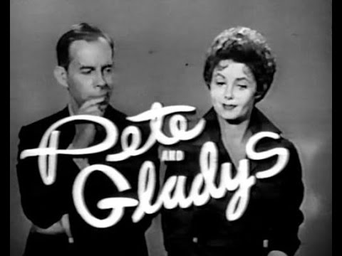 "Pete and Gladys -  ""Pete's Personality Change"" (1960)"