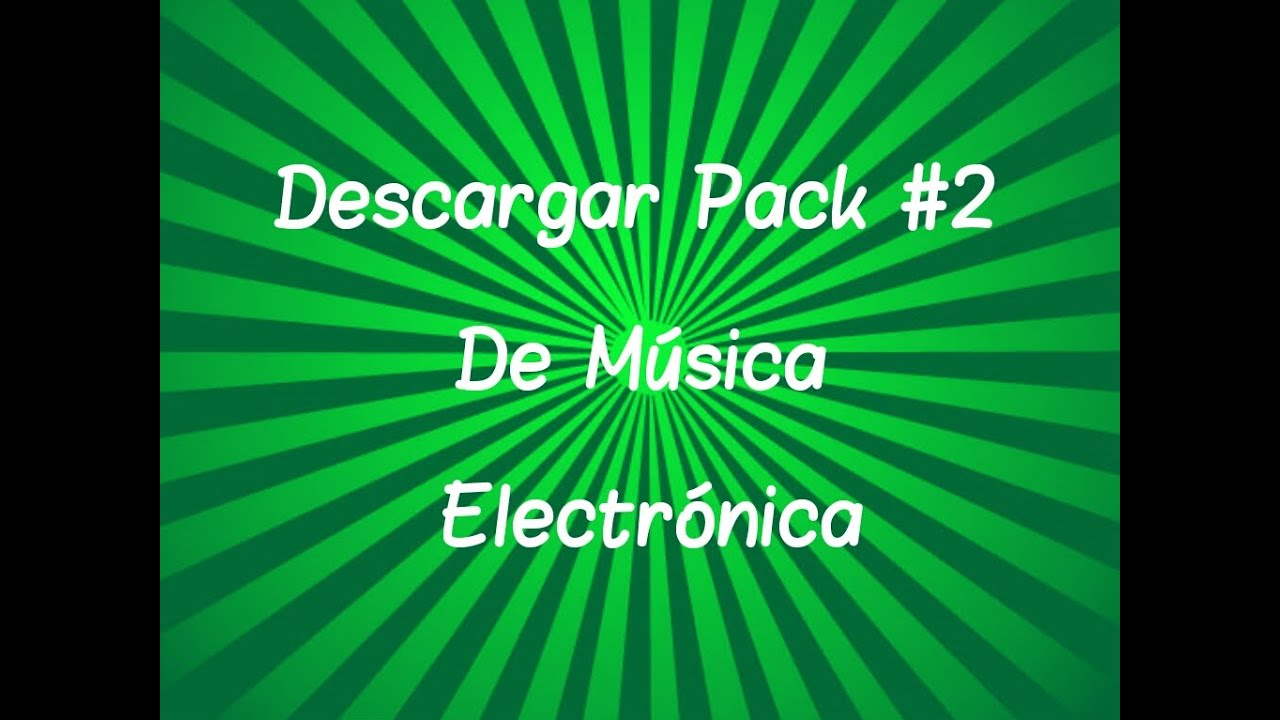 Descargar Pack De Música Electrónica