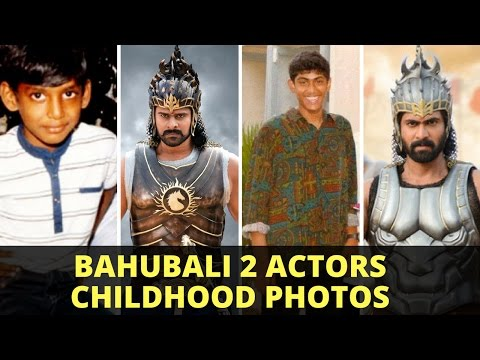 Thumbnail: Baahubali 2 Actors Childhood Photos Before and After 2017 | Baahubali 2 Actors Young Photos