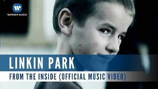 Gambar cover Linkin Park - From The Inside (Official Music Video)
