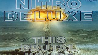 Nitro Deluxe - This Brutal House (UK Version)