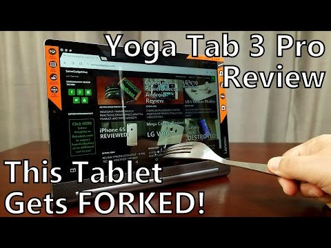 Lenovo Yoga Tab 3 Pro Review: This Tablet Gets FORKED!