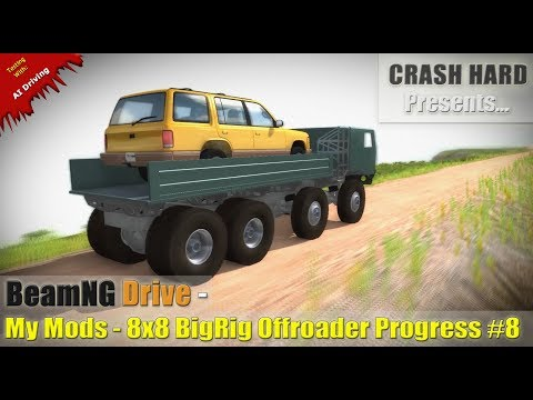 BeamNG Drive - My Mods - 8x8 BigRig Offroader Progress #8