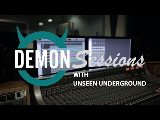 Demon Sessions - Unseen Underground