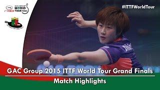 2015 World Tour Grand Finals Highlights: CHEN Meng vs DING Ning (Final)